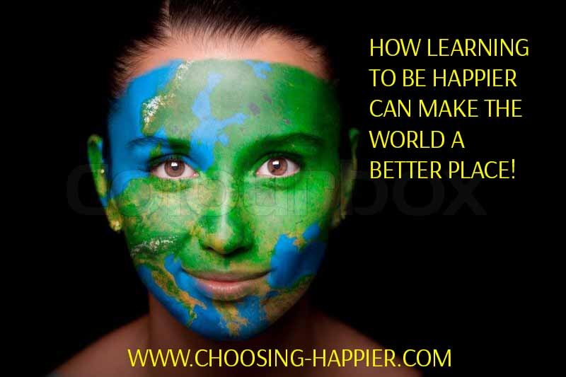 Here are a couple of global reasons for you to choose to be happy